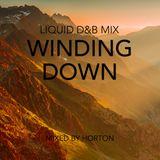 """Winding Down"" ~ Liquid Drum & Bass Mix"