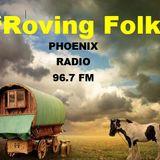 Roving Folk - 27th Jan 2019 - the 4th Sunday Folk Show - on Phoenix FM - Halifax, West Yorkshire.