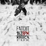 Fatcut - 162 BPM Box