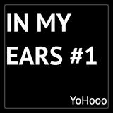 In My Ears #1