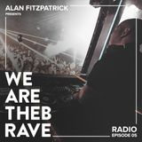 Alan Fitzpatrick presents We Are The Brave Radio 005