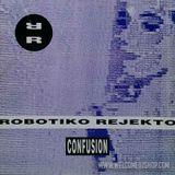 Robotiko Rejekto - Confusion (Furthermost Remix)