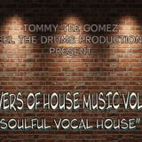 Lovers of House Music Vol. 11 (Soulful Vocal House)