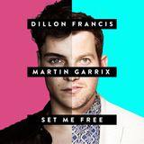 Dillon Francis & Martin Garrix - Set Me Free [1 HOUR VERSION]