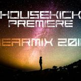 Housekick premiere - YEARMIX 2016