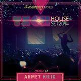 TECH HOUSE SET 2014 - AHMET KILIC