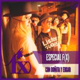 Especial f(x) (con Doñita y Edgar)