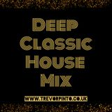 Deep Classic House Mix