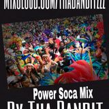 Tha Bandit Power Soca Mix