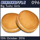 096 - Big Tushy Girls