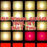 Old School Garage set, 2002, Vinyl only