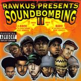 Rawkus Presents: Soundbombing vol 2, mixed by J-Rocc & Babu