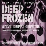 ''DEEP FROZEN'' - STEVE (GRIFFO) GRIFFITHS - AUG 20th 2016 - DEEP VIBES RADIO