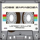 Jose Zaragoza - London Calling Promo