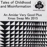 Tales of Childhood and Misinformation a VG+ Xmas Swap Mix 2015