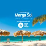 IBIZA LIVE RADIO - Global House Session with Marga Sol (SPRING BREEZE)