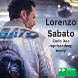 Lorenzo - Sabato - booty reprise+deep Carlo Dee