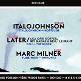 Later ( Niv Hadas, Benji Lenfant, Ofri Goffer) @ Hello at Rex Club Paris - 2.10.2014