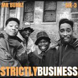 Strictly Business With DJs Mr Burnz & Six-3 Episode 41