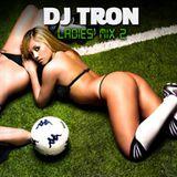 DJ Tron Ladies Mix 2