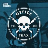 Office Trax 010: Wu