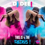 Dj Dee - This is 4 the radios! July 2017
