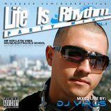 Life Is Rhythm Vol.1 by DJ Virus (2009)