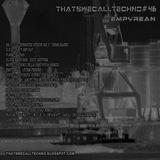 Thatswecalltechno046-Empyrean