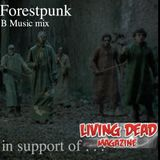 B Music Mix (in support of Living Dead Magazine)