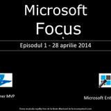 "Podcast ""Microsoft Focus"" - ep.1 - 28.04.2014"