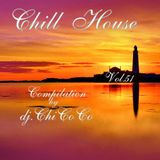 """""CHILL HOUSE""""   compilation Vol.51"