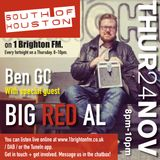 South of Houston show 24th Nov - with special guest BIG RED AL