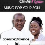 Spence2Spence Music For Your Soul 280215
