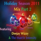 D.Y.M.S.W XMAS Collaboration with Dhann , Ygo , Marc , Sonny , Wheel, Wizzy and Master Intensity