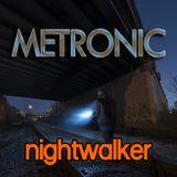 METRONIC_-_Nightwalker_(Continuous_DJ_Mix)-LINE-2017-05-16