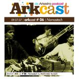 ARKcast # 06 | Namastech by Mohinder Suresh