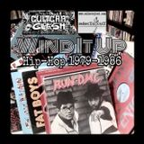 Wind It Up - Hip-Hop 1979-1986