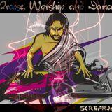 Screamjack - Praise, Worship and Dance
