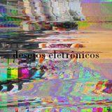 Desejos Eletrônicos (Tape #1)