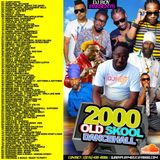 DJ ROY OLD SCHOOL 2000 DANCEHALL MIX VOL.1
