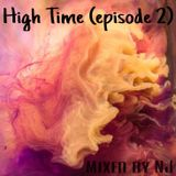 High Time (episode 2)