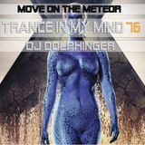 Move On The Meteor - TIMM 76 by Dj Dolphinger