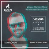 Vicious Morning Show By Ion Romay 4th November podcast