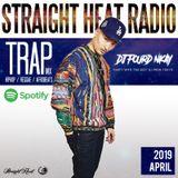 STRAIGHT HEAT RADIO - APR 2019 - DJ Fourd Nkay