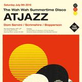 Wah Wah Live Special - Atjazz Guest Mix!