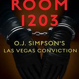 ROOM 1203 -- OJ SIMPSON'S LAS VEGAS CONVICTION -- ANDY CALDWELL, THE LEAD DETECTIVE ON THE CASE