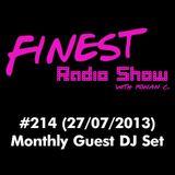 FINEST RADIO SHOW #214 (27/07/2013)