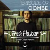 FRESH FLAVOUR PODCAST #009 - COMBE