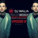 #WaliasWeekly Ep.8 - @DJWALIAUK