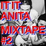 IT IT ANITA Mixtape #2 — Dancing with happy french friends.